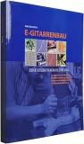 Buch E-Gitarrenbau-Eine Selbstbauanleitung von Martin Koch